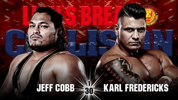 NJPW Lions Break Collision Results: Jeff Cobb vs. Karl Fredericks