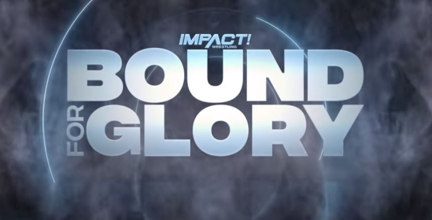 Impact Wrestling Bound For Glory Live Results (10/24)