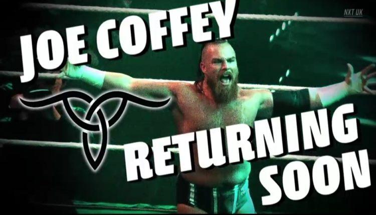 NXT UK Results: Joe Coffey Is Coming Back