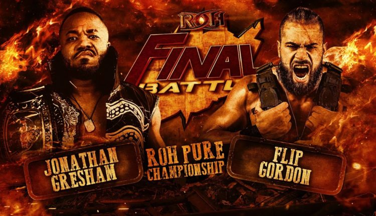 Ring Of Honor Final Battle Results: Flip Gordon vs. Jonathan Gresham [Pure Championship Match]